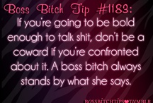Boss Bitch Tips ❤