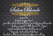 What's going on at Salon Blonde!