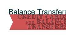 Balance Transfers / Credit Cards that are the best for balance transfers without paying additional interest charges.