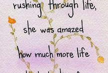 QUOTES - LIFE / by Rhonda Dobbs
