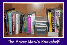 Books for Makers / Books, magazines and resource for DIY, Crafting, Making and Hacking. A companion to www.themakermom.com