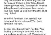 Feminism, rape culture, abortion / It isn't dead or man-hating. It's still needed!