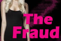 The Fraud (The College Series, Vol 1) / Available now on Amazon, B&N, and iBooks!