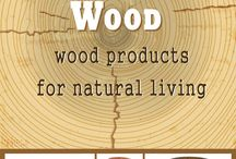 Wood Products for Home and Kitchen / Decorating and organizing with natural wood products including teak, maple, bamboo and other woods.