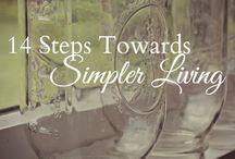 Simpler Living / Trying to find a simpler living lifestyle