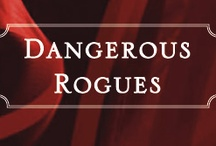 Dangerous Rogues / My newest series with St. Martin's Press. October 30, 2012: Wicked Nights With a Proper Lady, Dangerous Rogues, #1 / by Tiffany Clare
