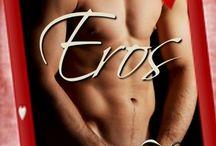 Candi Kay, Eros / Gay Greek Mythology Contemporary Valentine's Day Reimagining Novella