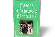 Sam's Birthday Adventure / http://sgpublish.com/samuel-miller-author/