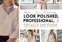 Slay the Professional Way / How to dress professional but still be fashionable