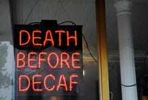 """Death Before Decaf / """"Black as the devil, hot as hell, pure as an angel, sweet as love.""""  ~That's the recipe for coffee, according to the utterly French statesman Talleyrand (1754-1838). / by Shawndra Whitacre"""