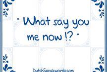 Dutch speakwords!