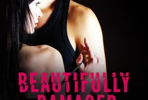Beautifully Damaged, German Edition / Beautifully Damaged has been translated into German, releasing April 14, 2015