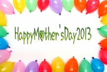Happy Mother's Day 2013 - Wallpaper, Images, Pictures