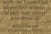 """December Quotes - Blessed Theresa / December Quotes from Blessed Theresa Gerhardinger, foundress of the School Sisters of Notre Dame, for each day from """"Trust and Dare"""""""