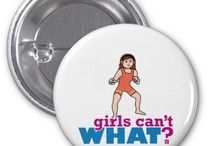 Girls Can't WHAT? Girl Wrestler  / The coolest place for Girl Wrestlers and the famous Girls Can't WHAT? gifts that you can choose from to have and to give.