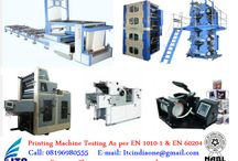 Printing Machine Testing As per EN 1010-1 and EN 60204 / Printing Machine Testing As per EN 1010-1 and EN 60204 If you're Buyers Demanding for Testing– Contact Now! Mr. Puneet Sharma Call: 08196980555 Email: ITCIndiaOne@Gmail.Com