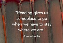 Words on Reading / Inspirational qoutes about books, reading, the joy of opening a new book.