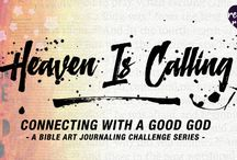 Heaven Is Calling, Bible Journaling Devotional Series / Heaven Is Calling is a 12-part, monthly Bible Art Journaling Challenge series, Bible journaling video devotionals with creative tutorial, focused on connecting with a good God! The series is free on my blog! www.RebekahRJones.com