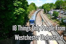 proud to have been raised in Westchester