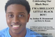 I'M A BRILLIANT LITTLE BLACK BOY! / A children's book created just for OUR amazing little Black boys to celebrate them with LOVE, self-appreciation and honor! Launching February 2016!!!