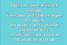 LYRICS IN A SONG SAY IT ALL  / by vanessa