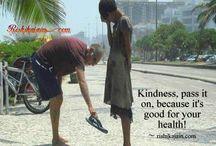 Kindness.. / by Susan Archila