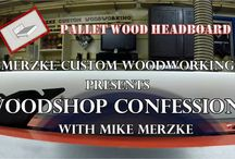 Woodshop Confessions / Woodworking and Home Improvement videos