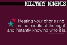 Military Life / by Christie Roush