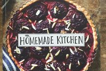 The Homemade Kitchen: Recipes for Cooking with Pleasure / Images from the The Homemade Kitchen, recipes from the book