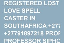 REGISTERED LOST LOVE SPELL CASTER IN SOUTHAFRICA +27791897218 PROFESSOR SIPHO