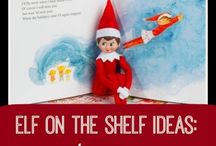 Elf on Shelf / by Noel Rice Palomar