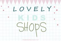 LOVELY KIDS SHOPS / by Kinderkamerstylist