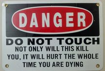 Dangers around