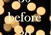 My 30 Before 30 List / by Marili Perez