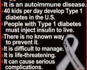 Type 1 Diabetes / by Paula Burns