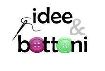 Idee & bottoni