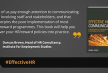 Effective HR Communication / Effective HR Communication is a practical guide to develop and deliver effective communication campaigns, ensuring that teams have the knowledge, skills and tools to achieve the desired objectives.