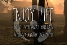 Enjoy Life / My likes, dreams, favourites, everything...