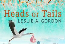 HEADS OR TAILS / My new novel, Heads or Tails: amzn.to/1QiUjKb / by Leslie Gordon