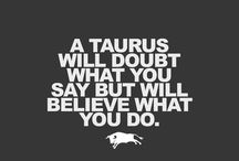 Taurus / by Lindsey Wilber