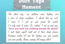 Duct Tape Moments