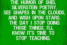 Teaching quotes/humor / by Nikki Criswell
