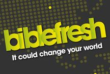 Biblefresh / Biblefresh ran in 2011 across the UK / by The Big Bible Project