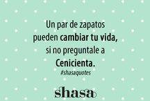 FRASES SHASA / Frases inspiradas en el estilo y la moda.