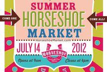 2012 Summer Market! / by Horseshoe Market