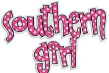 Southern Girl !! / I'm A Southern Girl Y'all !!! / by wanda riggan