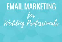 Email Marketing for Wedding Professionals