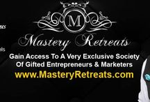 Mastery Retreats / Mastery Retreats is exclusively a group of established and succesful entrepreneurs and marketers that come together to do high-level deals and to share specialized with each other