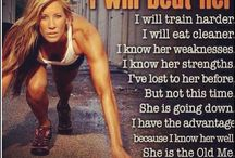 Fitness~Quotes / by Melanie Baudoin