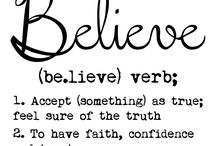 Believe / Walking out Faith